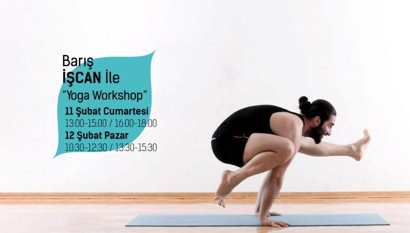 """Barış İşcan ile """"Yoga Workshop"""""""