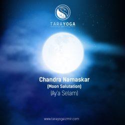 Yogada Aya Selam : Chandra Namaskar