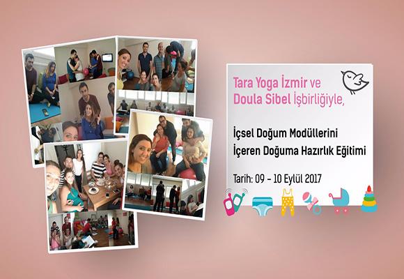 Tara Yoga İzmir ve Doula Sibel  İşbirliği İle İçsel Doğum Modüllerini İçeren Doğuma Hazırlık Eğitimi