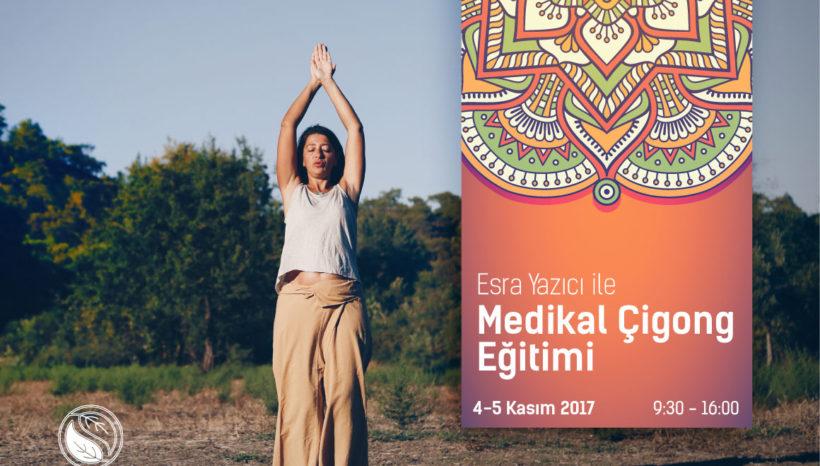 """Esra Yazıcı ile """"Medikal Çigong"""" Eğitimi"""