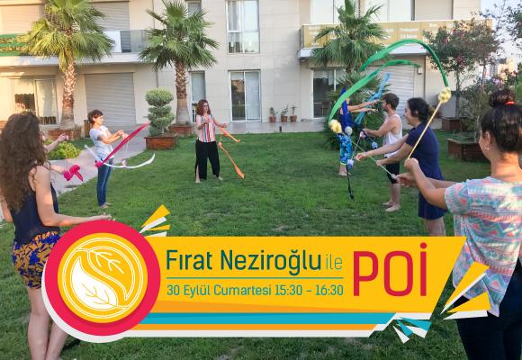 """Fırat Neziroğlu ile Sonbahar """"POİCİ"""" Atölyesi"""