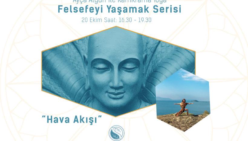 AYÇA ALGÜN İLE FELSEFEYİ YAŞAMAK SERİSİ (KamKrama Yoga)