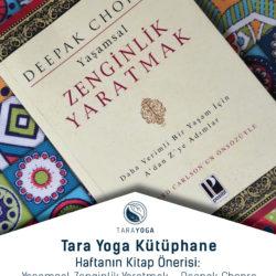 Tara Yoga Kütüphane Serileri – Haftanın Önerisi: Yaşamsal Zenginlik Yaratmak